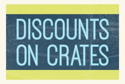 Discounts on crates and bulk purchases